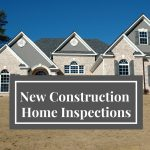 New Construction Home Inspections